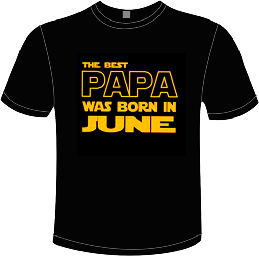 THE BEST PAPA WAS BORN IN